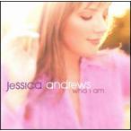 Jessica Andrews / Who I Am (輸入盤CD) (ジェシカ・アンドリュース)