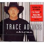 Trace Adkins / Chrome (輸入盤CD) (トレイス・アドキンス)