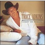 Trace Adkins / Comin On Strong (輸入盤CD)(トレイス・アドキンス)