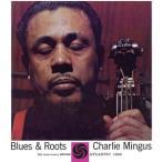 Charles Mingus / Blues & Roots (Mono)【輸入盤LPレコード】(2016/7/8)(チャールズ・ミンガス)