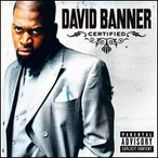 David Banner / Certified (DualDisc) (輸入盤CD)(デヴィッド・バナー)