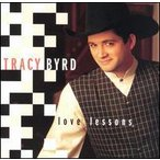 Tracy Byrd / Love Lessons (輸入盤CD)(トレイシー・バード)