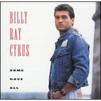 Billy Ray Cyrus / Some Gave All (輸入盤CD)(ビリー・レイ・サイラス)
