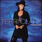 Terri Clark / Fearless (輸入盤CD)(テリー・クラーク)