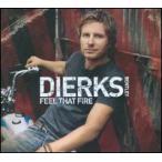 Dierks Bentley / Feel That Fire (輸入盤CD)(ダークス・ベントリー)