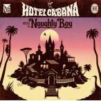 Naughty Boy / Hotel Cabana (輸入盤CD)(2014/5/6)(ノーティ・ボーイ)
