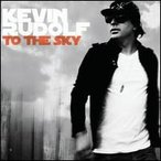 Kevin Rudolf / To The Sky (輸入盤CD)(ケヴィン・ルドルフ)