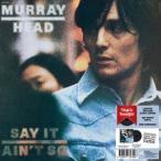 Murray Head / Say It Ain't So (180gram Vinyl) (Liimited Edition)【輸入盤LPレコード】(2017/5/23発売)(マレイ・ヘッド)