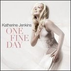 Katherine Jenkins / One Fine Day (輸入盤CD)