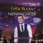 Nathan Carter / Celtic Roots Live With Nathan Carter (輸入盤CD)(2017/6/2発売)