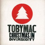 Tobymac / Christmas In Diversecity (輸入盤CD) (トビーマック)