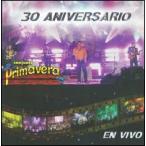 Conjunto Primavera / 30 Aniversario Conjunto Primavera (w/DVD) (輸入盤CD)(コンジュント・プリマヴェラ)