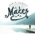 Chris August / Maker (輸入盤CD) (クリス・オーガスト)