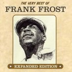 Frank Frost / Very Best Of Frank Frost (輸入盤CD)(2012/12/4)(フランク・フロスト)