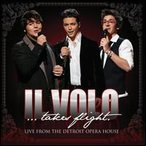Il Volo / Il Volo: Takes Flight - Live From Detroit Opera (輸入盤CD)(イル・ヴォーロ)