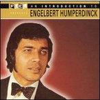Engelbert Humperdinck / Introduction To Engelbert Humperdinck (輸入盤CD) (エンゲルベルト・フンパーディンク)