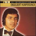 Engelbert Humperdinck / Introduction To Engelbert Humperdinck (輸入盤CD) (エンゲルベルト・フンパーディンク)