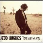 Jedd Hughes / Transcontinental (輸入盤CD)(ジェド・ヒュース)