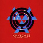 Chvrches / Bones Of What You Believe (Bonus Tracks) (輸入盤CD)(2014/4/22)(チャーチズ)