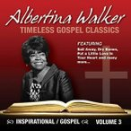 Albertina Walker / Timeless Gospel Classics 3 (Digipak) (輸入盤CD)