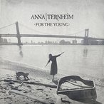 Anna Ternheim / For The Young (輸入盤CD) (アンナ・ターンハイム)