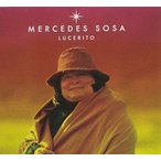 Mercedes Sosa / Lucerito (輸入盤CD)(メルセデス・ソーサ)