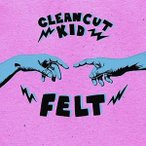 Clean Cut Kid / Felt (UK盤)【輸入盤LPレコード】(2017/5/5)