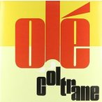 John Coltrane / Ole (UK盤)【輸入盤LPレコード】(2016/3/18発売)(ジョン・コルトレーン)