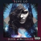 Tove Lo / Queen Of The Clouds (Deluxe Edition) (輸入盤CD)(トーヴ・ロー)