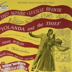 Fred Astaire / Yolanda And The Thief/Never Get Rich (Gatefold LP Jacket)【輸入盤LPレコード】