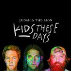 Judah & The Lion / Kids These Days (輸入盤CD)(2014/9/9)