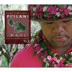 Kuana Torres Kahele / Music For The Hawaiian Islands 3 Pi'Ilani Maui (輸入盤CD) (クアナ・トレス・カヘレ)