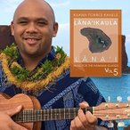 Kuana Torres Kahele / Music For The Hawaiian Islands Volume 5 Lana'Ikaula (輸入盤CD) (クアナ・トレス・カヘレ)