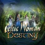 【メール便送料無料】Celtic Woman / Destiny (輸入盤CD)(ケルティック・ウーマン)