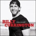 Billy Currington / Enjoy Yourself (輸入盤CD)(ビリー・カリントン)