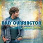 Billy Currington / Summer Forever (輸入盤CD)(ビリー・カリントン)