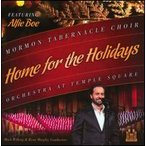 Mormon Tabernacle Choir / Home For The Holidays (輸入盤CD)(2013/10/15)(モルモン・タバナークル・クワイア)