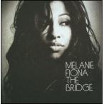 Melanie Fiona / Bridge (輸入盤CD)(メラニー・フィオナ)