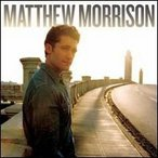 Matthew Morrison / Matthew Morrison (輸入盤CD)(マシュー・モリソン)
