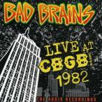BAD BRAINS / LIVE CBGB 1982 (輸入盤CD)(バッド・ブレインズ)