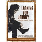 JOHNNY THUNDERS / LOOKING FOR JOHNNY: LEGEND OF JOHNNY THUNDERS (輸入盤DVD) (ジョニー・サンダース)