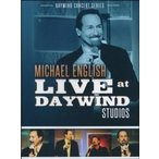 Michael English / Michael English Live At Daywind Studios (輸入盤CD)(マイケル・イングリッシュ)