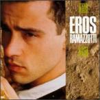 Eros Ramazzotti / Eros Ramazzotti (輸入盤CD)(エロス・ラマゾッティ)