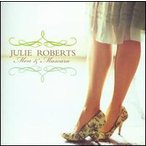 Julie Roberts / Men and Mascara (輸入盤CD)(ジュリー・ロバーツ)