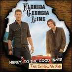 Florida Georgia Line / Here's To The Good Times/This Is How We Roll (輸入盤CD)(2013/11/25)(フロリダ・ジョージア・ライン)