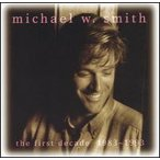 Michael W. Smith / First Decade (輸入盤CD)(マイケル・W.スミス)