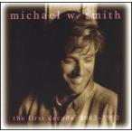 【メール便送料無料】Michael W. Smith / First Decade (輸入盤CD)(マイケル・W.スミス)