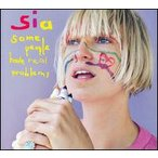 Sia / Some People Have Real Problems (═в╞■╚╫CD) (е╖б╝ев)