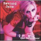 【メール便送料無料】Saving Jane / Girl Next Door (輸入盤CD) (セイヴィング・ジェーン)
