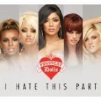 Pussycat Dolls / I Hate This Part【CD Single】(X)(プッシーキャット・ドールズ)
